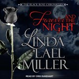 Forever and the Night | Linda Lael Miller |