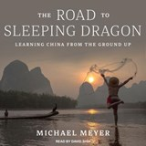 The Road to Sleeping Dragon | Michael Meyer |