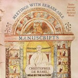 Meetings with Remarkable Manuscripts | Christopher Hamel |