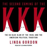 The Second Coming of the KKK | Linda Gordon |