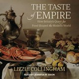 The Taste of Empire | Lizzie Collingham |