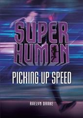 Picking Up Speed