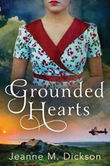 Grounded Hearts | Jeanne M. Dickson |