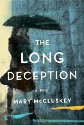 The Long Deception | Mary Mccluskey |