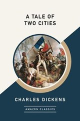 A Tale of Two Cities (AmazonClassics Edition) | Charles Dickens |