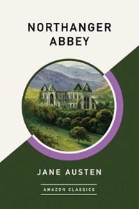 Northanger Abbey (AmazonClassics Edition) | Jane Austen |