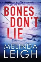 Bones Don't Lie | Melinda Leigh |