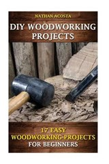 Diy Woodworking Projects | Nathan Acosta |