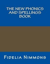 The New Phonics and Spellings Book