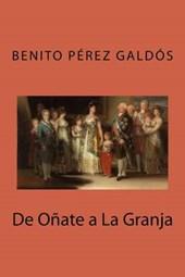 De Oñate a La Granja/ From Oñate to La Granja