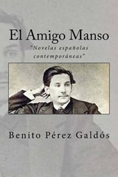 El Amigo Manso/ The Manso Friend