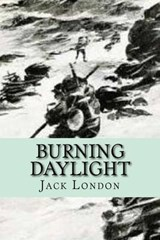 Burning Daylight | Jack London |