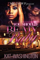 You Should Be My Baby | Kat Washington |