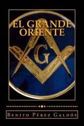 El Gran Oriente/ The Great East