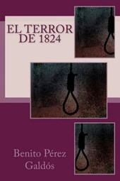 El terror de 1824/ The Terror of