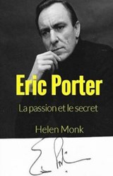 Eric Porter - La Passion Et Le Secret | Marie Gallicher |