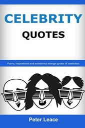 Celebrity Quotes - When Famous Talk