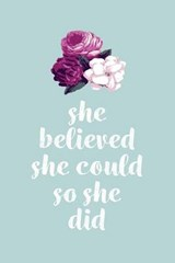She Believed She Could So She Did Flower Light Green Lined Journal |  |