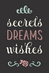 Secrets Dreams Wishes Rose Lined Journal
