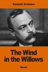 The Wind in the Willows | Kenneth Grahame |