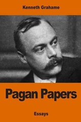 Pagan Papers | Kenneth Grahame |