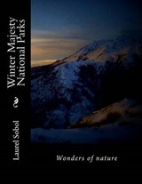 Winter Majesty National Parks | Laurel Sobol |