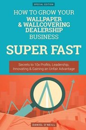 How to Grow Your Wallpaper & Wallcovering Dealership Business Super Fast