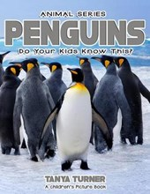 Penguins Do Your Kids Know This?