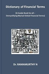 Dictionary of Financial Terms | Ramamurthy Natarajan |