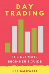Day Trading | Lee Maxwell |