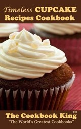 Timeless Cupcake Recipes Cookbook | auteur onbekend |