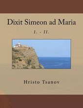 Dixit Simeon Ad Maria
