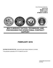 Army Techniques Publication Atp 4-10 Mcrp 4-11h Nttp 4-09.1 Afman 10-409-o Multi-service Tactics, Techniques, and Procedures for Operational Contract Support February