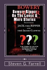 Bowery Ripper on the Loose & More Stories | Farrell, Steven G. ; Mangan, Hannah |