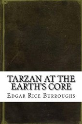 Tarzan at the Earth's Core | Edgar Rice Burroughs |