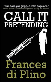 Call It Pretending (#3 - D.I. Paolo Storey Crime Series)