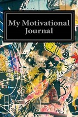 My Motivational Journal | auteur onbekend |