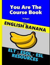 You Are the Course Book - English Banana - Elt Worksheets