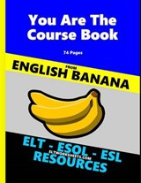 You Are the Course Book - English Banana - Elt Worksheets | M. Purland |