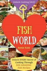 Welcome to Fish World | Annie Kate |