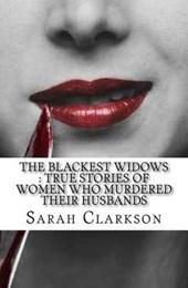 The Blackest Widows