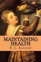 Maintaining Health | Alsaker, R. L. ; McEwen, Rolf |