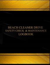Beach Cleaner Drive Safety Check & Maintenance Black Log Journal