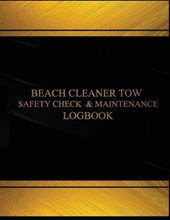 Beach Cleaner Tow Safety Check & Maintenance Black Log Journal