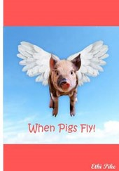 When Pigs Fly! Notebook