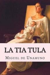 La tia Tula/ Aunt Tula