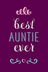 Best Auntie Ever Lined Journal |  |