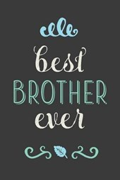 Best Brother Ever Lined Journal