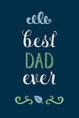 Best Dad Ever Lined Journal |  |