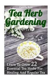 Tea Herb Gardening
